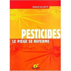 Pesticides le piège se referme